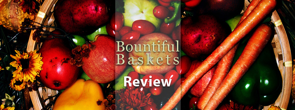 Bountiful Baskets Review – Save Money and Eat Healthier With This Food Co-Op