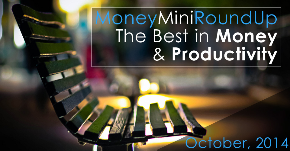 MoneyMiniRoundup: The Best in Money and Productivity for October, 2014