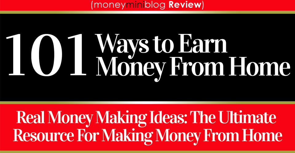 101 Ways to Make Money From Home [Book Review]