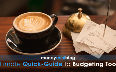 The Ultimate Quick-Guide to Budgeting Tools