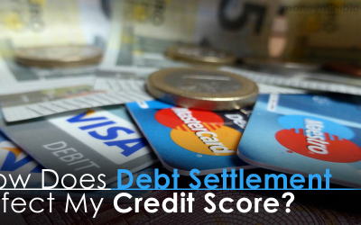 How Does Debt Settlement Affect My Credit Score?
