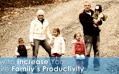 How to Increase Your Entire Family's Productivity