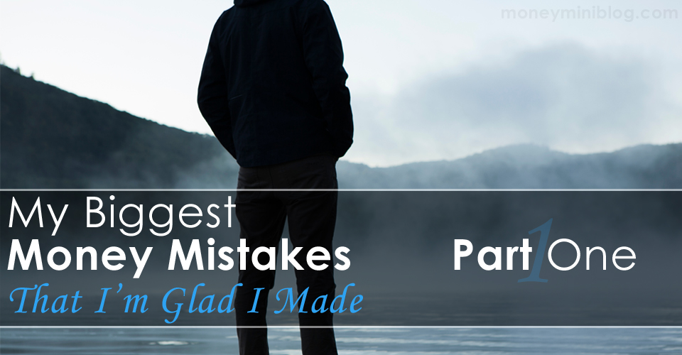​My Biggest Money Mistakes (That I'm Glad I Made) – Part 1: Network Marketing