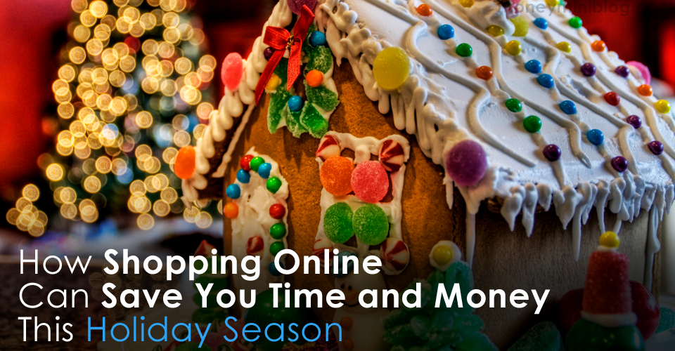 How Shopping Online Can Save You Time and Money This Holiday Season