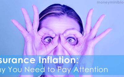 Insurance Inflation: Why You Need to Pay Attention