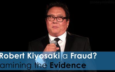 Is Robert Kiyosaki a Fraud?  Examining the Evidence
