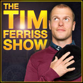 Tim Ferriss Show