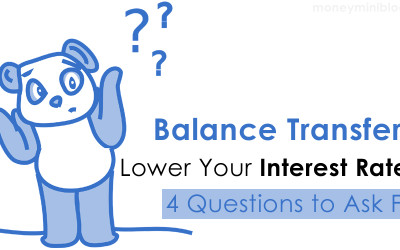 Balance Transfer to Lower Your Interest Rates?  4 Questions to Ask First