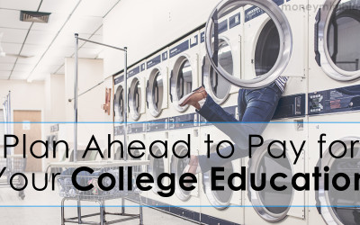 Plan Ahead to Pay for Your College Education