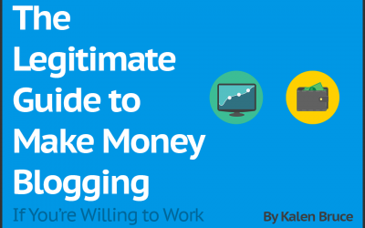 The Legitimate Guide to Make Money Blogging If You're Willing to Work (From Getting Started to Getting Paid)