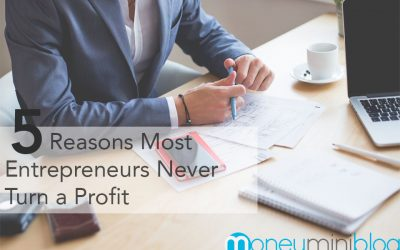 5 Reasons Most Entrepreneurs Never Turn a Profit
