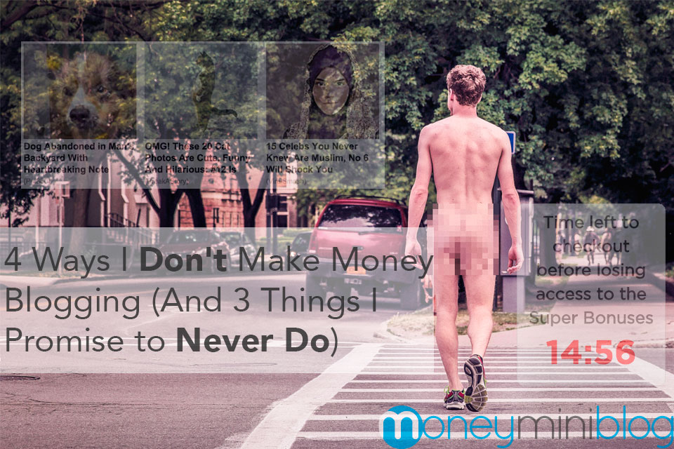 4 Ways I Don't Make Money Blogging (And 3 Things I Promise to Never Do)