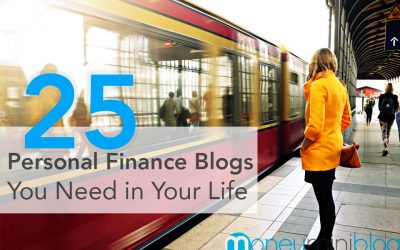 25 Personal Finance Blogs You Need in Your Life (And Their Best Posts)