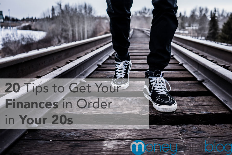 20 Tips to Get Your Finances in Order in Your 20s