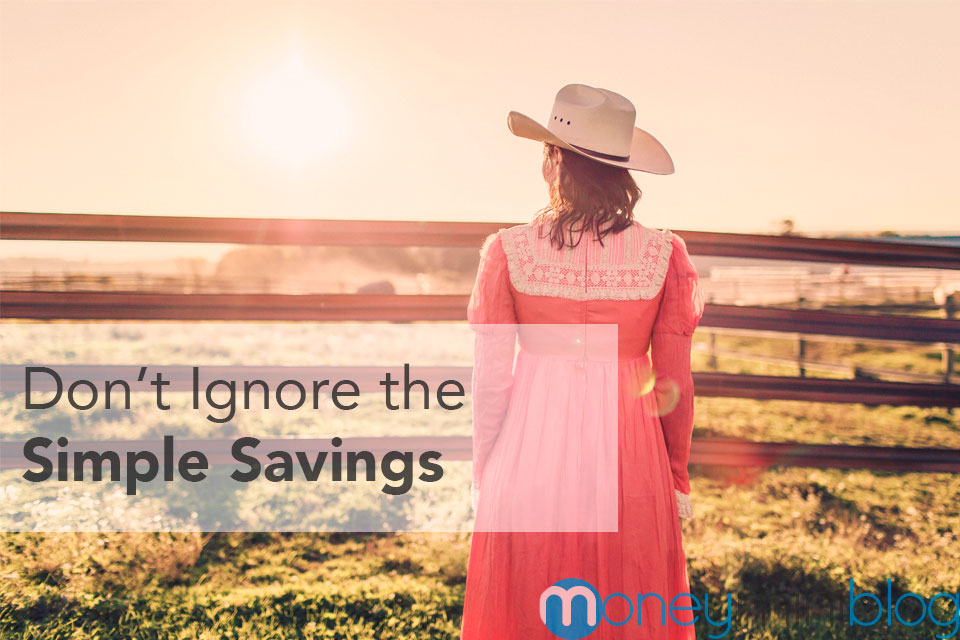 Don't Ignore the Simple Savings