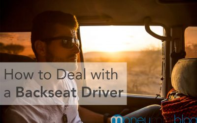 How to Deal with a Backseat Driver