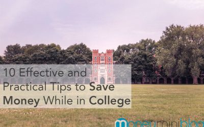 10 Effective and Practical Tips to Save Money While in College