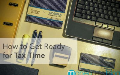 How to Get Ready for Tax Time
