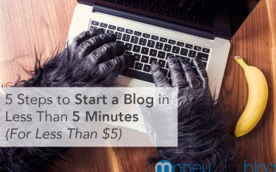 5 Steps to Start a Blog in Less Than 5 Minutes (For Less Than $5)