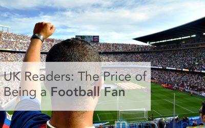 UK Readers: The Price of Being a Football Fan