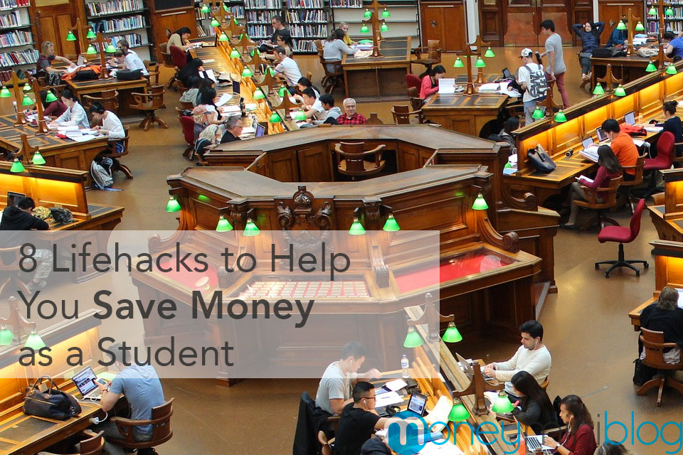 8 Lifehacks to Help You Save Money as a Student