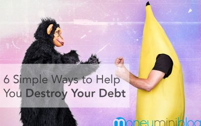 6 Simple Ways to Help You Destroy Your Debt