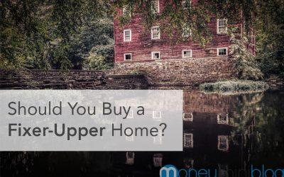 Should You Buy a Fixer-Upper Home?