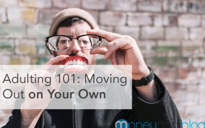 Adulting 101: Moving Out on Your Own