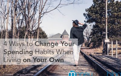 4 Ways to Change Your Spending Habits When Living on Your Own