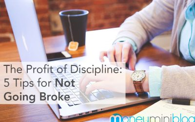 The Profit of Discipline: 5 Tips for Not Going Broke