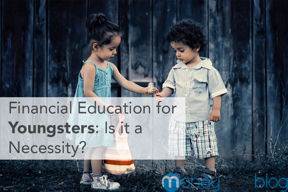 Financial Education for Youngsters: Is It a Necessity?