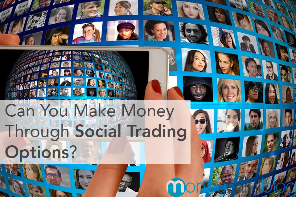 Can You Make Money Through Social Trading Options?