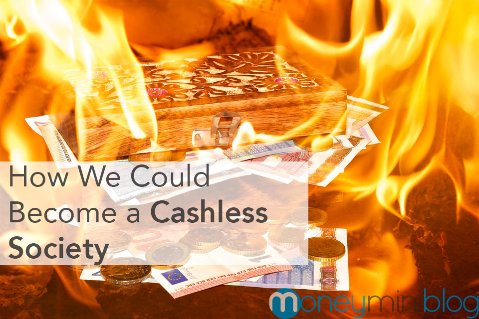 How We Could Become a Cashless Society