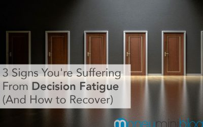 3 Signs You're Suffering From Decision Fatigue (And How to Recover)