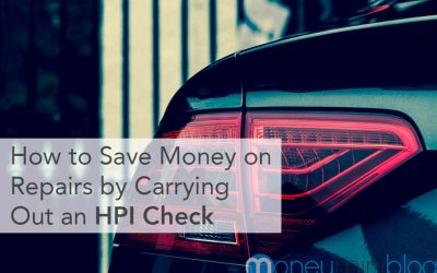 How to Save Money on Repairs by Carrying Out an HPI Check