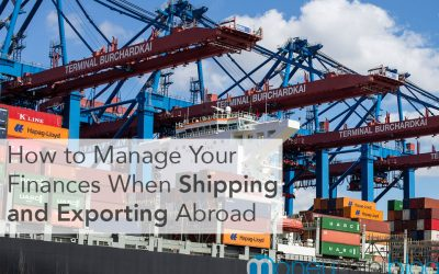 How to Manage Your Finances When Shipping and Exporting Abroad