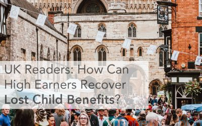 UK Readers: How Can High Earners Recover Lost Child Benefits?