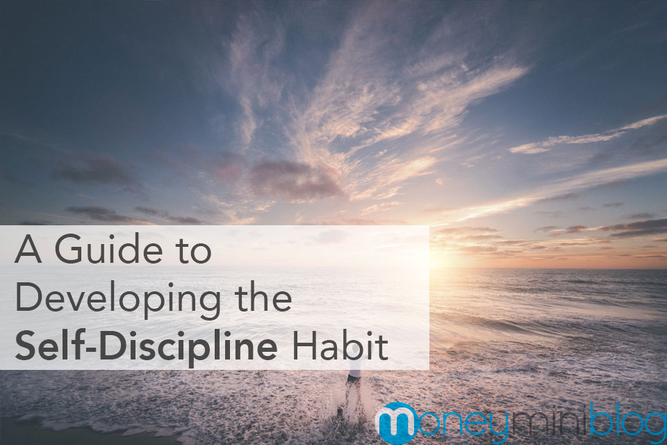 A Guide to Developing the Self-Discipline Habit