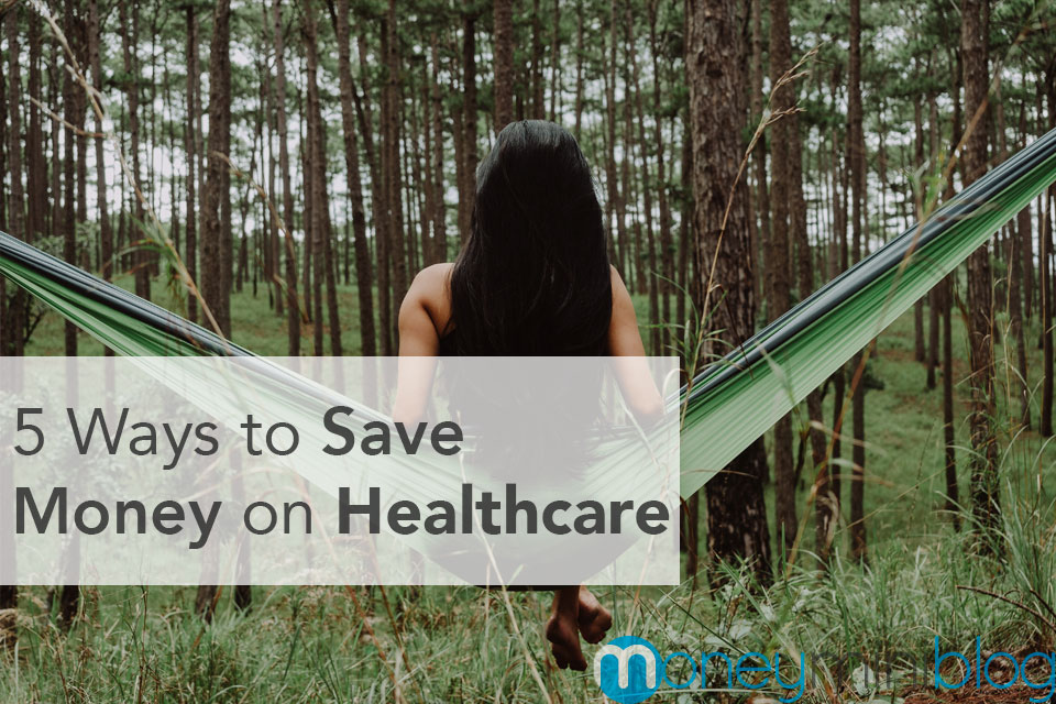 5 Ways to Save Money on Healthcare