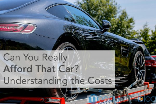 Can You Really Afford That Car? Understanding the Costs