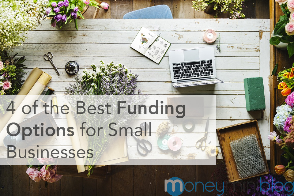 4 of the Best Funding Options for Small Businesses