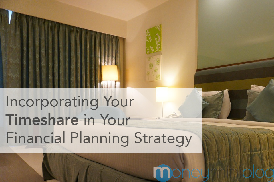 Incorporating Your Timeshare in Your Financial Planning Strategy