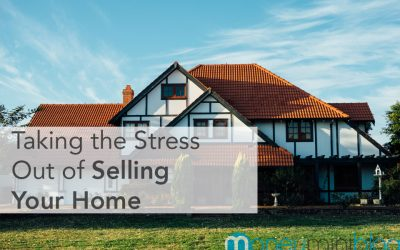 Taking the Stress Out of Selling Your Home
