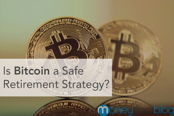 Is Bitcoin a Safe Retirement Strategy?