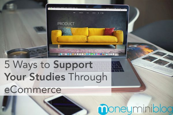 Ways to Support Your Studies Through eCommerce