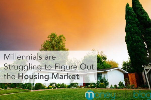 Millennials are Struggling to Figure Out the Complicated Housing Market