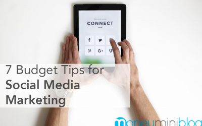 7 Budget Tips for Social Media Marketing