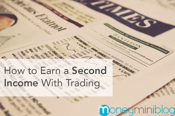 How to Earn a Second Income With Trading