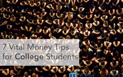 7 Vital Money Tips for College Students