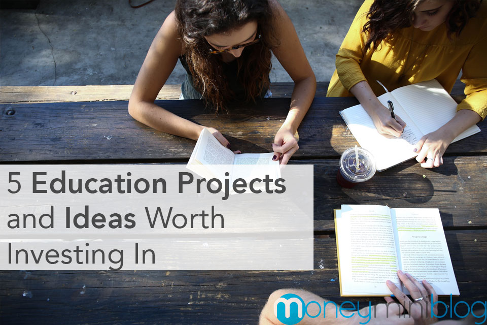 5 Education Projects and Ideas Worth Investing in for 2018
